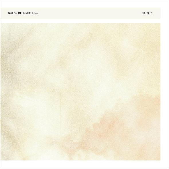 TAYLOR DEUPREE | Faint (12k) – CD