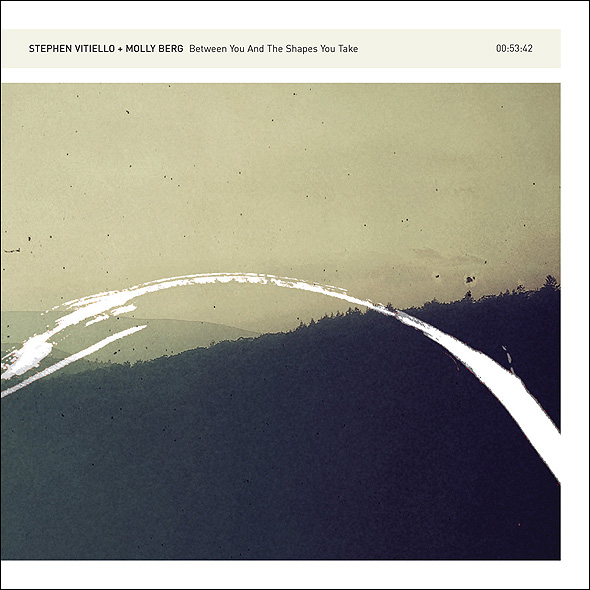 VITIELLO + BERG | Between You And The Shape You Take (12k) – CD