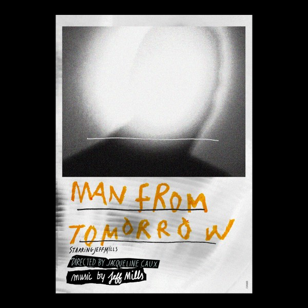 JEFF MILLS Man from Tomorrow (Axis Records)