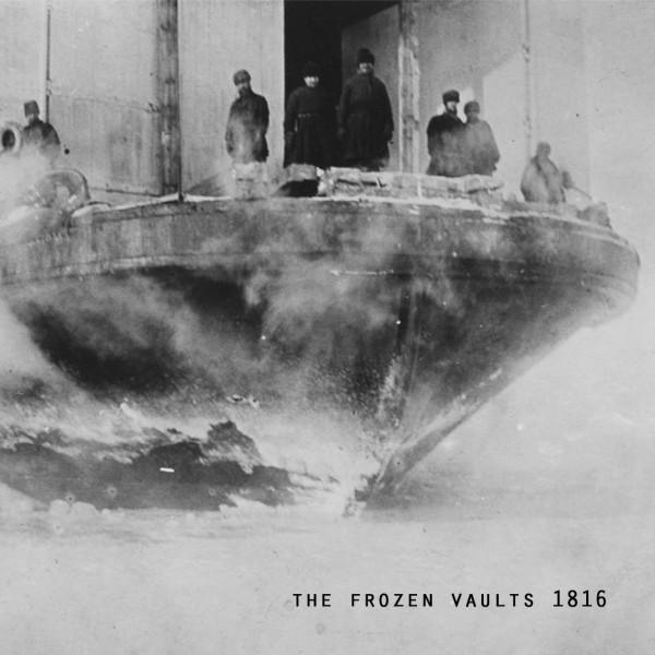 THE FROZEN VAULT | 1816 (Voxxov)