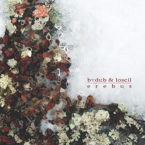 BVDUB LOSCIL | Erebus (Glacial Movements)
