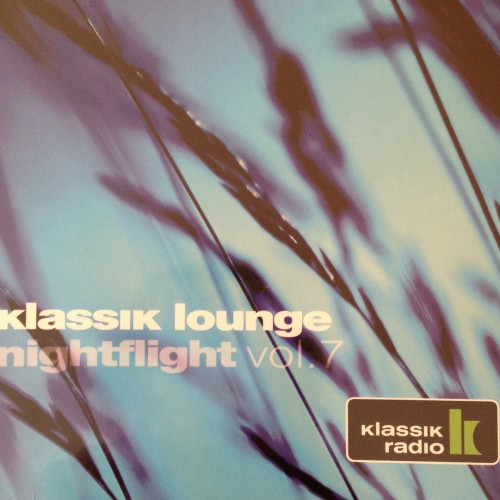 VA | Klassik Lounge Nightflight Vol.7 (Lemongrassmusic)