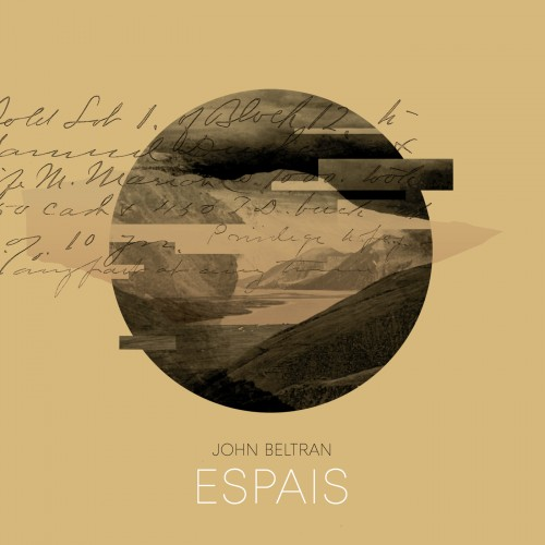 JOHN BELTRAN | Espais (Delsin Records) - Ultimae Record Shop