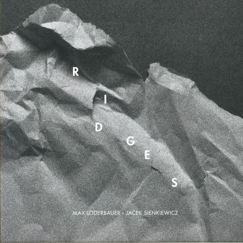 LODERBAUER & SIENKIEWICZ | Ridges (Recognition) - Vinyl