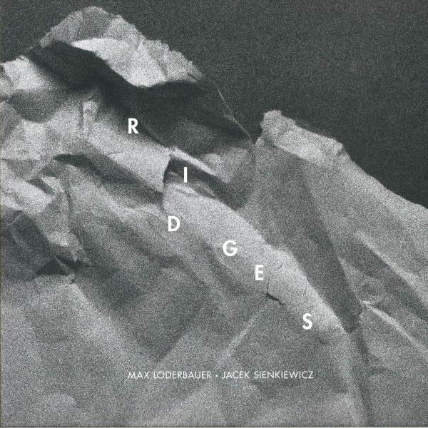 LODERBAUER & SIENKIEWICZ | Ridges (Recognition) – Vinyl