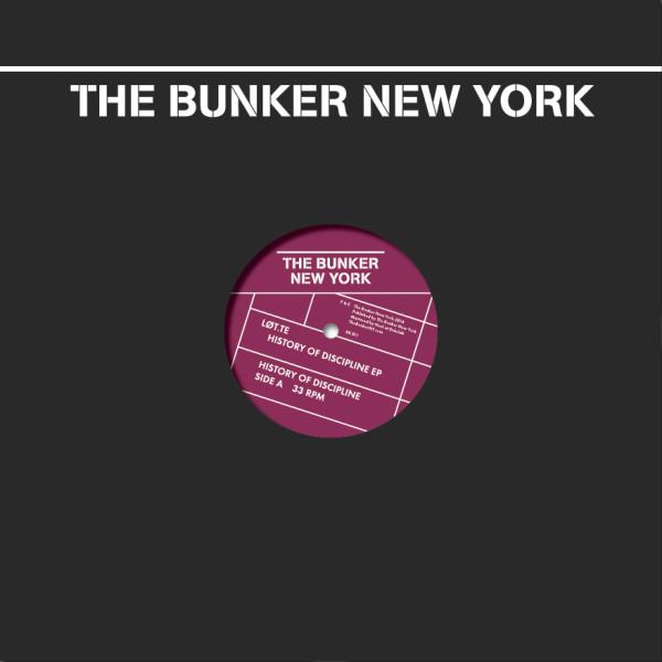 LØT.TE | History of Discipline (The Bunker New York) – Vinyl