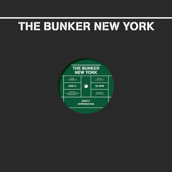 ZEMI17 | Impressions (The Bunker New York) – Vinyl