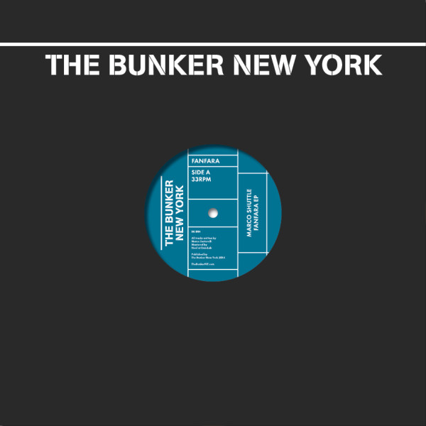 MARCO SHUTTLE | Fanfara (The Bunker New York) – Vinyl