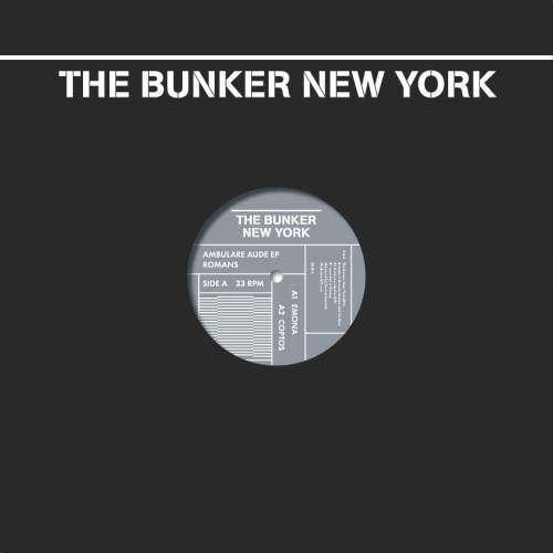 ROMANS | Ambulare Aude (The Bunker New York) - Vinyl