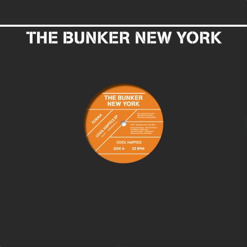 FORMA | Cool Haptics (The Bunker New York) - Vinyl
