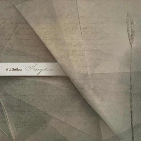 WIL BOLTON | Inscriptions (Dronarivm) – CD