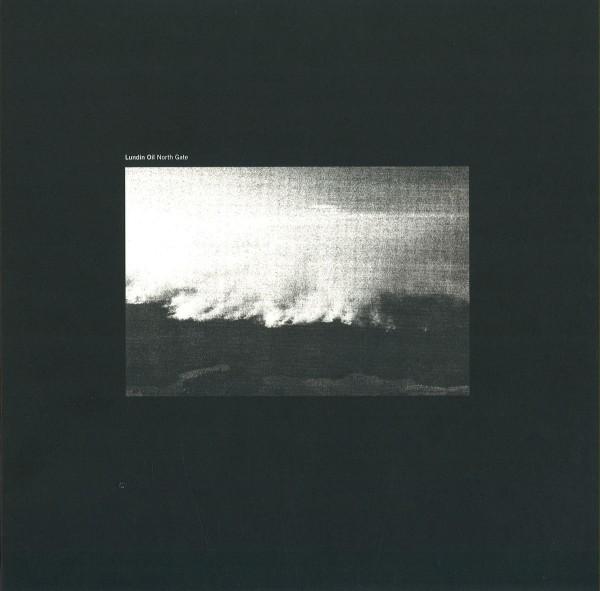 LUNDIN OIL | North Gate (Northern Electronics) – Vinyl