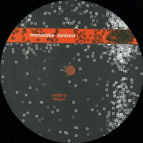 MONOLAKE | Ionized Ping Frost (Monolake Records)