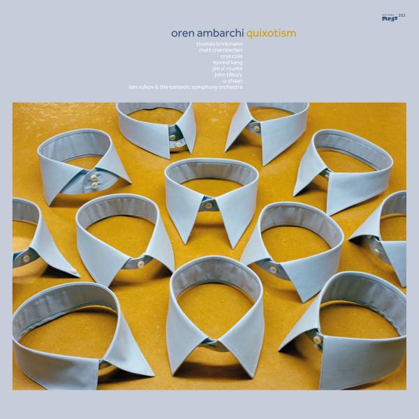 OREN AMBARCHI   Quixotism (Editions Mego) – Vinyl