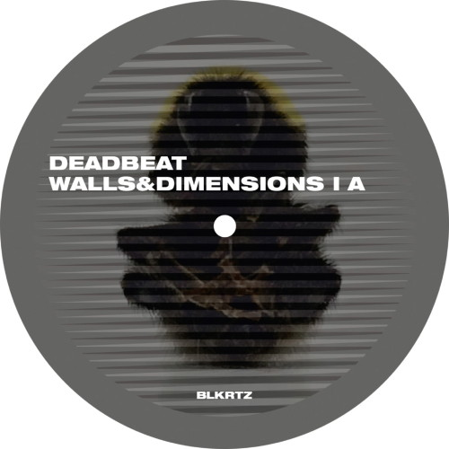 DEADBEAT | Walls And Dimensions I (BLKRTZ) - Vinyl