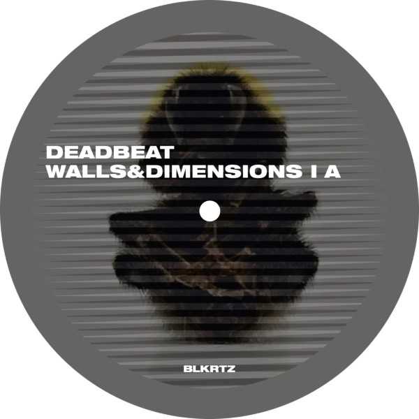 DEADBEAT | Walls And Dimensions I (BLKRTZ) – Vinyl
