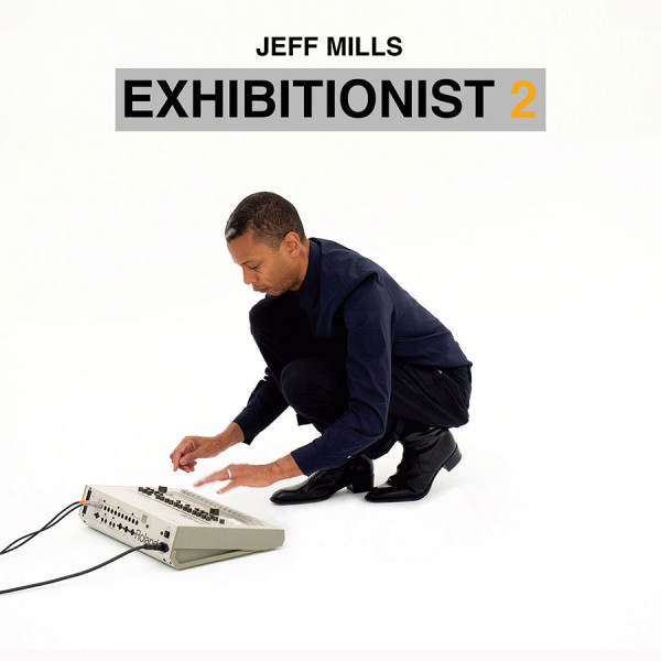 JEFF MILLS | Exhibitionist 2 (DVD+CD) – Axis Records