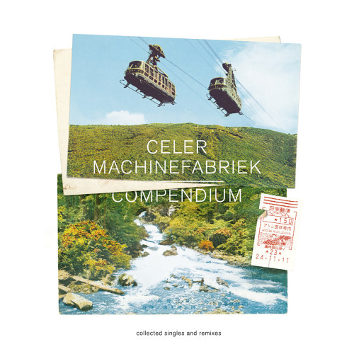 CELER & MACHINEFABRIEK | Compendium (Irrational Arts)