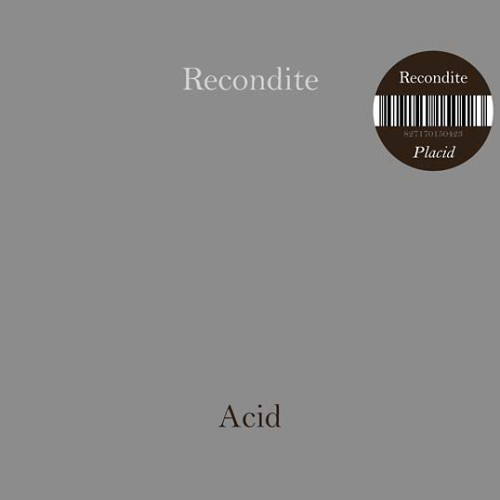 RECONDITE | Placid + On Acid (Acid Test) - CD