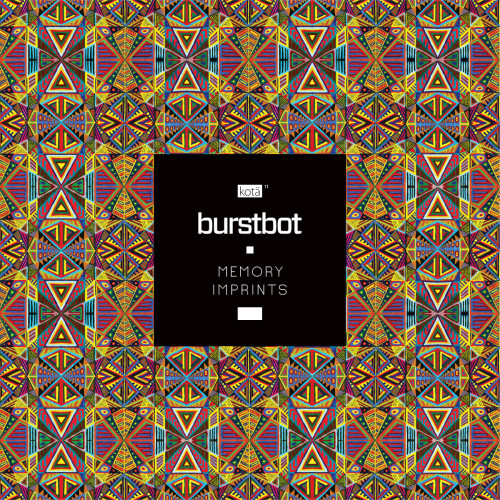 BURSTBOT | Memory Imprints (Köta Records) - Vinyl