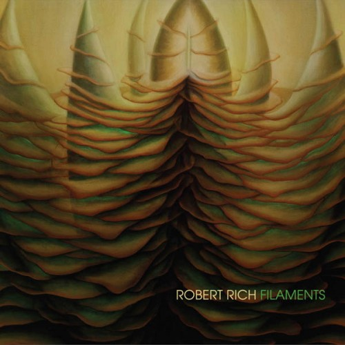 ROBERT RICH | Filaments (Soundscape Productions) - CD