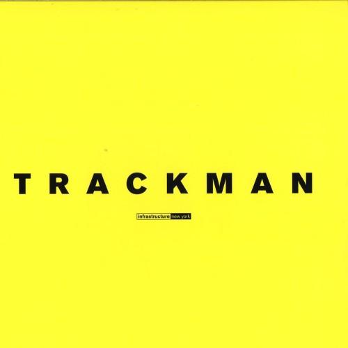 TRACKMAN | Trackman (Infrastructure NY) - Vinyl