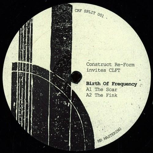 Crf Invites Clft (Construct Re-Form) - Vinyl