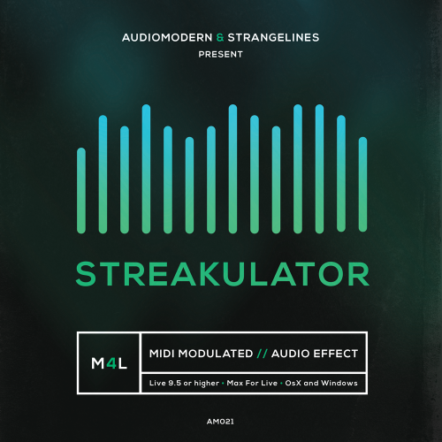 STREAKULATOR | Max For Live (Audiomodern)