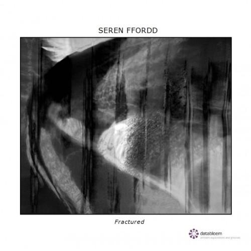 SEREN FFORDD | Fractured (Databloem) - CD