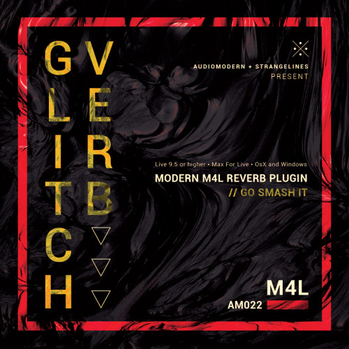 GLITCHVERB | Max For Live (Audiomodern)