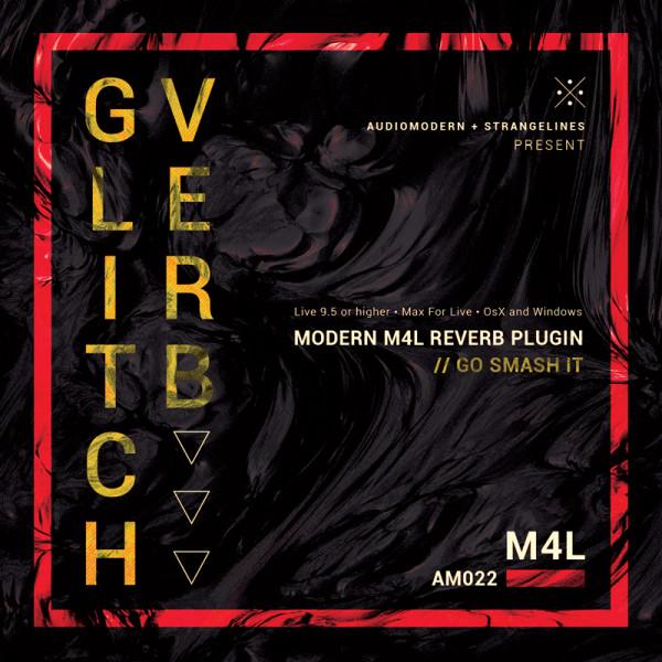 GLITCHVERB | Max For Live (Audiomodern)