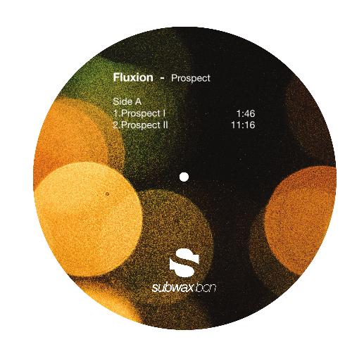 FLUXION | Prospect (Subwax Bcn) – Vinyl