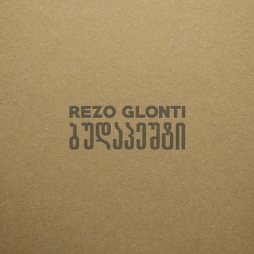 REZO GLONTI | Budapest (Dronarivm) - CD