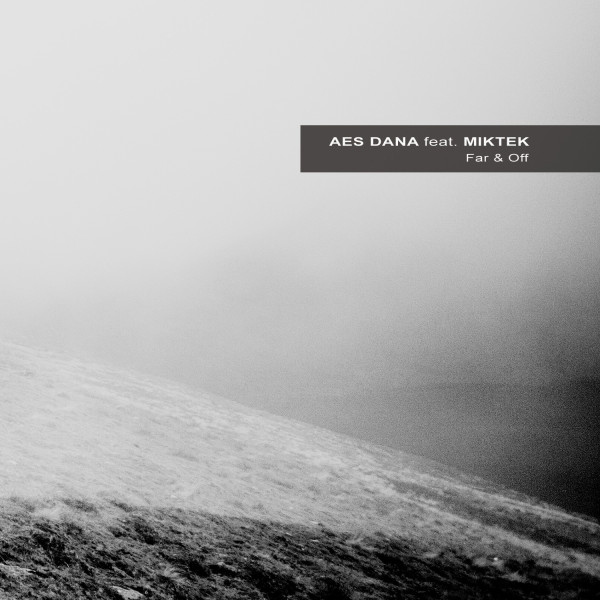 AES DANA feat. MIKTEK | Far & Off (Ultimae) – CD/Digital