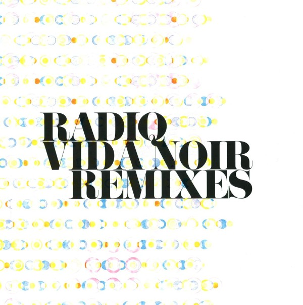 RADIQ | Vida Noir Remixes (Op.Disc) – Vinyl