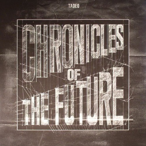 TADEO | Chronicles Of The Future (Non Series) - 2xLP