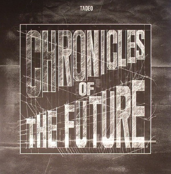 TADEO | Chronicles Of The Future (Non Series) – 2xLP