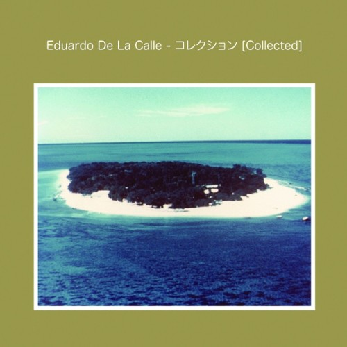 EDUARDO DE LA CALLE | Collected - CD
