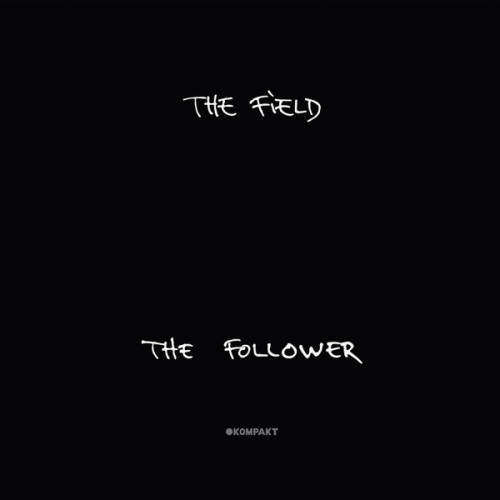 THE FIELD | The Follower (Kompakt) - CD/Vinyl