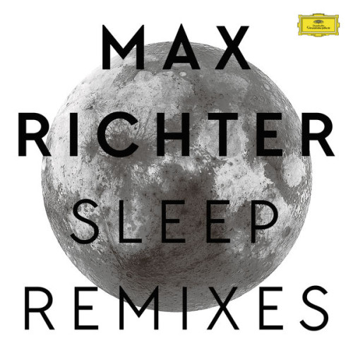MAX RICHTER | Sleep Remixes (Deutsche Grammophon) - Vinyl