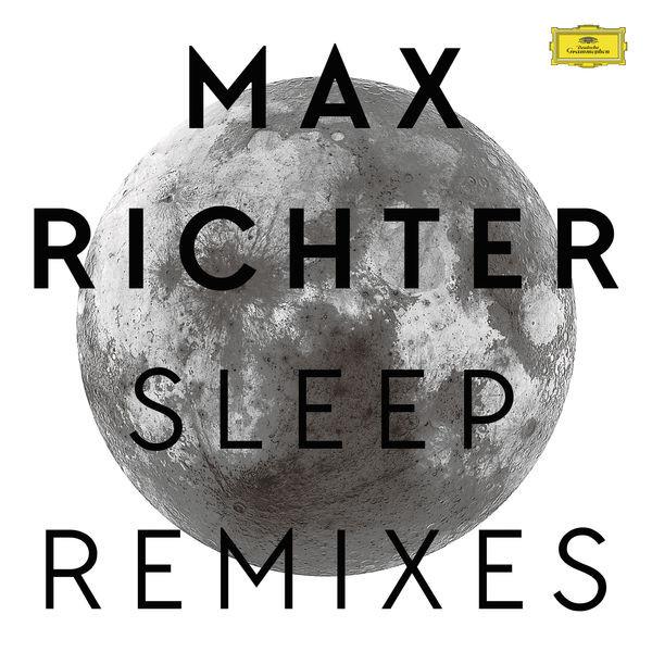 MAX RICHTER | Sleep Remixes (Deutsche Grammophon) – Vinyl