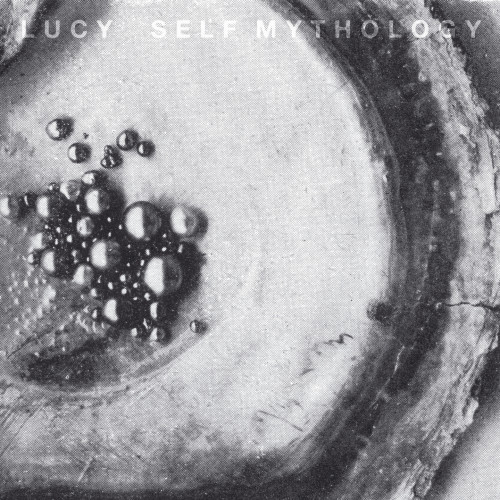 LUCY | Self Mythology (Stroboscopic Artefacts) - CD/Vinyl