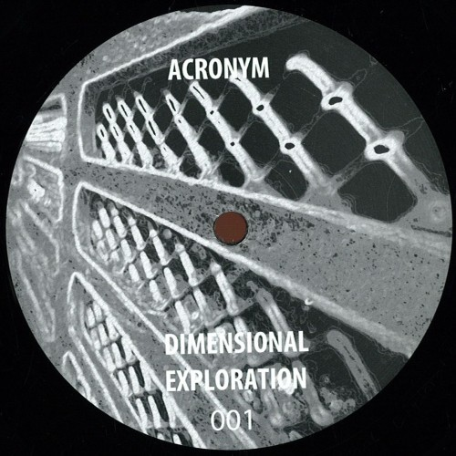 ACRONYM | Dimensional Exploration 001 - EP