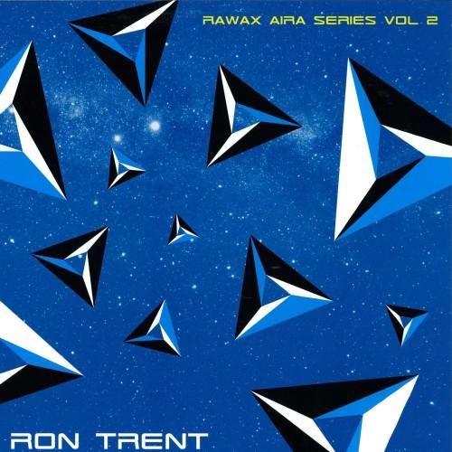 RON TRENT | Rawax Aira Series Vol 2 ( Rawax ) - EP