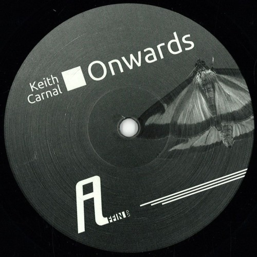 KEITH CARNAL | Onwards ( Affin LTD ) - EP
