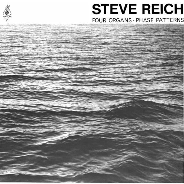 STEVE REICH | Four Organs/Phase Patterns (Superior Viaduct) – LP
