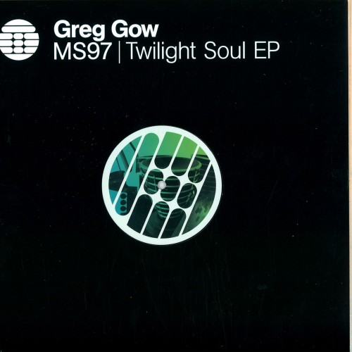 GREG GOW | Twilight Soul EP ( Transmat ) - EP