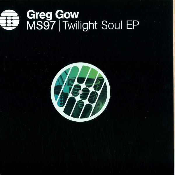 GREG GOW   Twilight Soul EP ( Transmat ) – EP