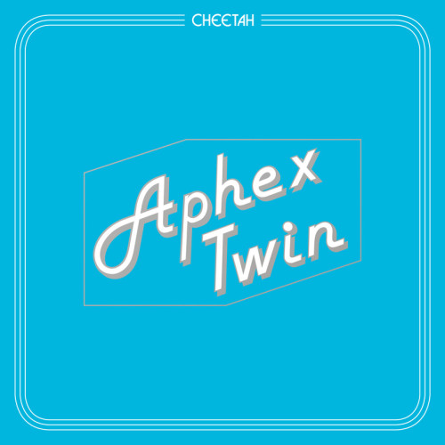APHEX TWIN | Cheetah EP ( Warp Records )