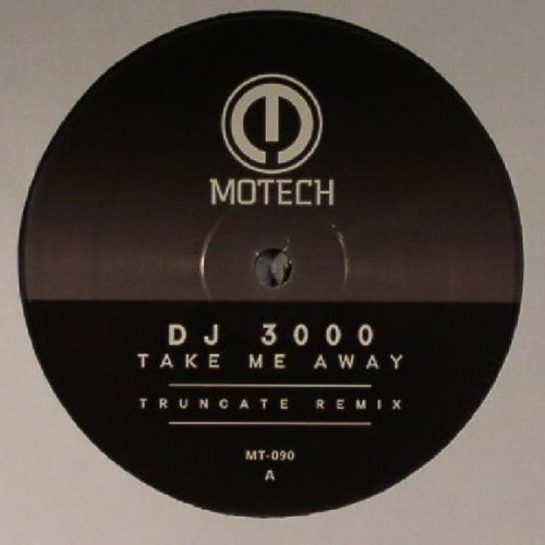 DJ 3000 | Take Me Away ( Motech ) - EP